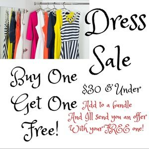 Sale! Buy One Dress Get One Free $30 and